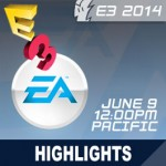 E3 2014: EA World Premiere - Conferencia - Lo más destacado, Live-Stream