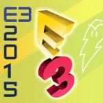 E3 2015: Noticias destacadas, avances, imágenes, videos y más