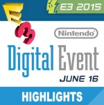 E3 2015: Noticias, revelaciones destacadas y videos del Nintendo Digital Event